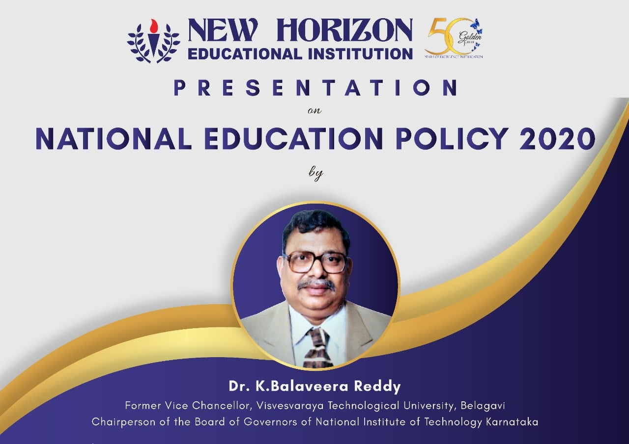 New Horizon Educational Institution is organizing a presentation on National Education Policy 2020